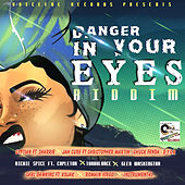 Danger in Your Eyes Riddim by Various Artists
