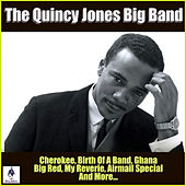 The Quincy Jones Big Band by Quincy Jones
