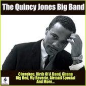 The Quincy Jones Big Band von Quincy Jones