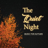 The  Quiet Nights: Music for Autumn de Various Artists
