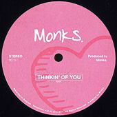 Thinkin' of You by The Monks