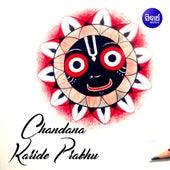 Chandana Karide Prabhu by Chandra