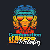 Combination of Rhymes and Melodies by Various Artists