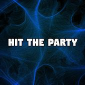 Hit the Party by Ibiza Dance Party