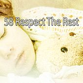 58 Respect the Rest von Best Relaxing SPA Music