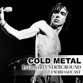 Cold Metal In Concert Underground FM Broadcast de Various Artists