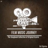 Film Music Journey: The Songbook Collection of Original Scores de Osi Tejerina