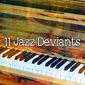 11 Jazz Deviants by Bar Lounge