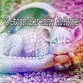 33 Storm Serenity at Home by Rain Sounds and White Noise