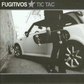 Tic Tac by Los Fugitivos