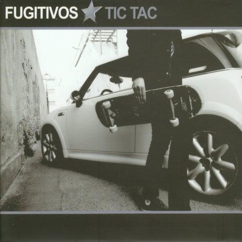 Tic Tac von Los Fugitivos