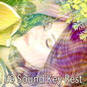 69 Sound Key Rest von Deep Sleep Relaxation