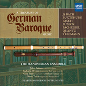 A Treasury of German Baroque Music (Period Instruments) by The Hanoverian Ensemble