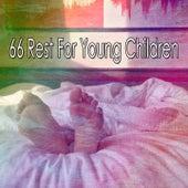 66 Rest for Young Children de Sleepicious