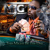 This Might Be the Day von MJG