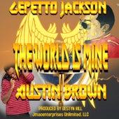 The World is Mine de Gepetto Jackson