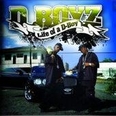Life of a D-Boy by D-Boyz