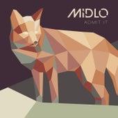 Admit It von MidLo