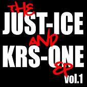 The Just-Ice and Krs-One EP, Vol. 1 de Just-Ice