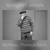 Margaret Jensen von Marshall Franklin-Ravel