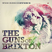 The Guns of Brixton by The Reggister's