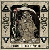 Become the Hunter by Darius Tehrani Suicide Silence