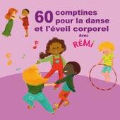 60 Comptines Pour La Danse Et L'éveil Corporel de Rémi Guichard