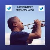 Love Trumpet by Fernando Lopez