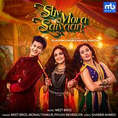 Shy Mora Saiyaan by Meet Bros.