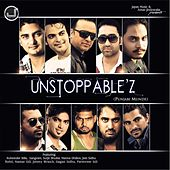 Unstoppable'z by Jassi Bros