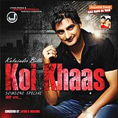 Koi Khaas-Someone Special by Jassi Brothers