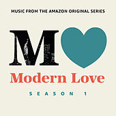 Modern Love: Season 1 (Music From The Amazon Original Series) von Various Artists