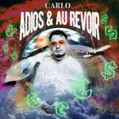 Adios & Au Revoir de Carlo