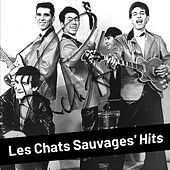 Les Chats Sauvages' Hits de Les Chats Sauvages