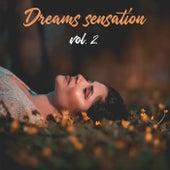 Dreams Sensation Vol.2 de Various Artists