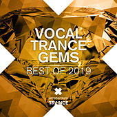Vocal Trance Gems: Best of 2019 by Various Artists
