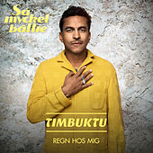 Regn hos mig von Timbuktu