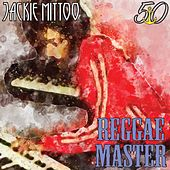 Reggae Master (Bunny 'Striker' Lee 50th Anniversary Edition) de Jackie Mittoo
