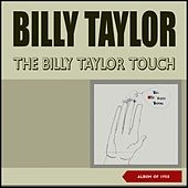 The Billy Taylor Touch (Album of 1958) de Billy Taylor