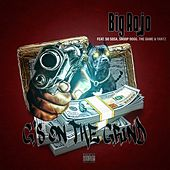 G's On The Grind by Big Rojo