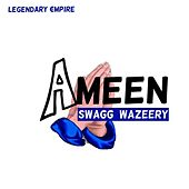 Ameen by Legendary Empire