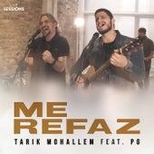 Me Refaz (Live Sessions) de Tarik Mohallem