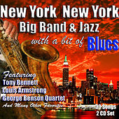 New York, New York: Big Band & Jazz with a bit of Blues de Various Artists