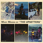 Many Moods of The Upsetters by The Upsetters