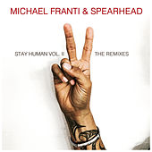 Stay Human Vol. II (The Remixes) by Michael Franti