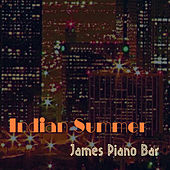 Indian Summer by James Piano Bar
