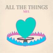 All the Things de Mel