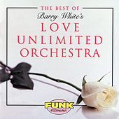 The Best Of Love Unlimited Orchestra by Love Unlimited Orchestra