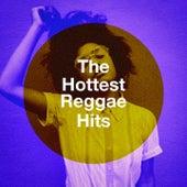 The Hottest Reggae Hits von Vibe2Vibe, Rainbow Connection, Jahtones, Graham Blvd, Freedom Spin