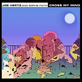 Cross My Mind von Joe Hertz